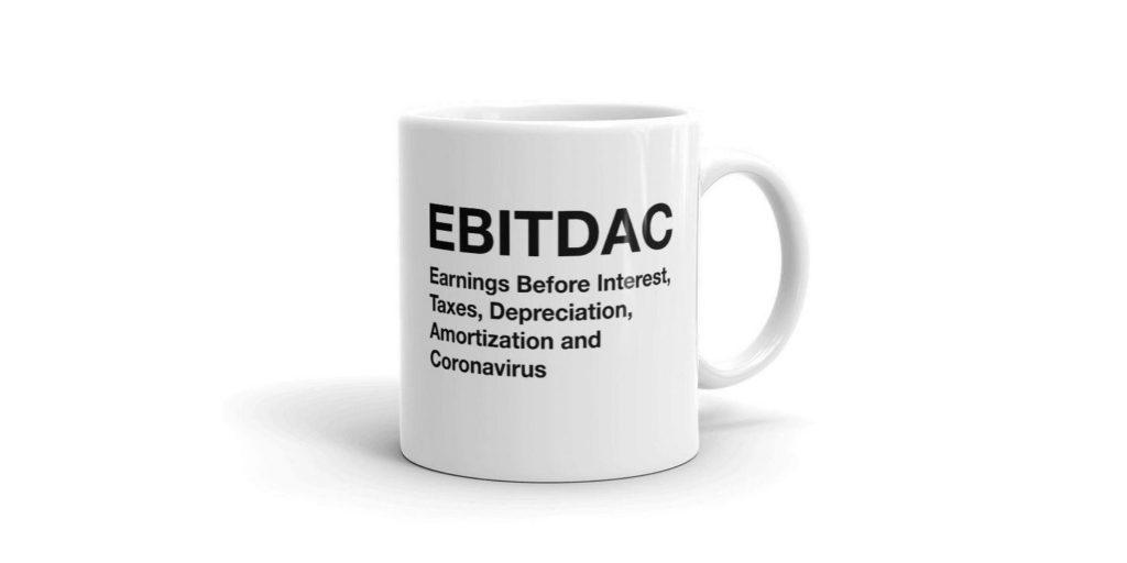 does COVID 19 impact company worth? mug showing ebitdac